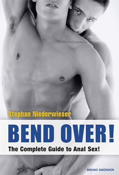 Bend Over! The Complete Guide to Anal Sex
