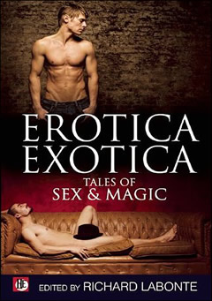 Erotica Exotica - Tales of Sex & Magic